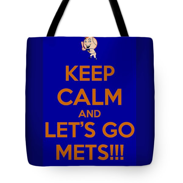 Keep Calm And Lets Go Mets Tote Bag