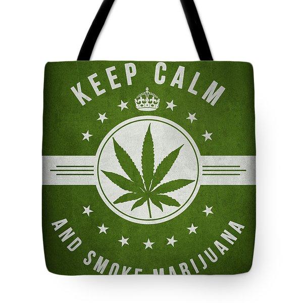 Keep Calm And Smoke Marijuana - Green Tote Bag by Aged Pixel