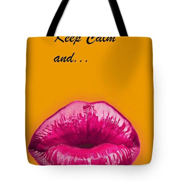 Keep Calm And Smooch Tote Bag