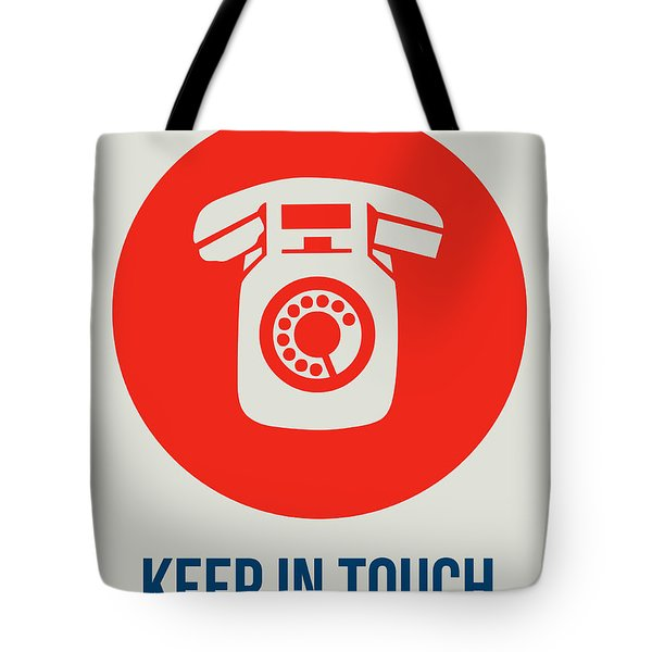 Keep In Touch 2 Tote Bag