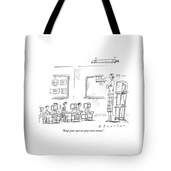 Keep Your Eyes On Your Own Screen Tote Bag