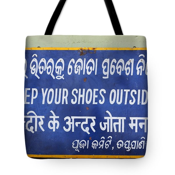 Keep Your Shoes Outside Notice India Tote Bag by Robert Preston
