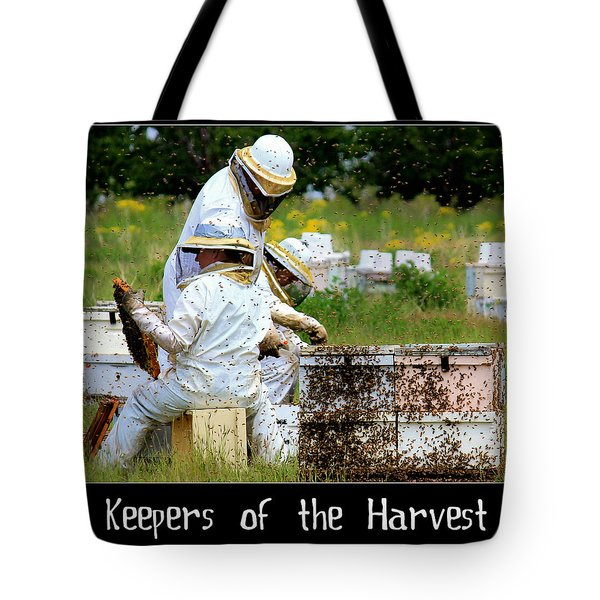 Keepers Of The Harvest Tote Bag