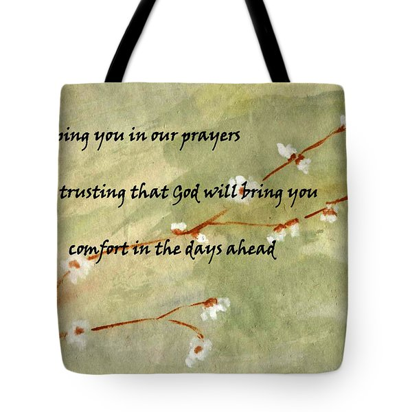 Keeping You In Our Prayers Tote Bag