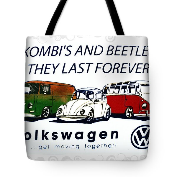 Kombis And Beetles Last Forever Tote Bag by Bill Cannon