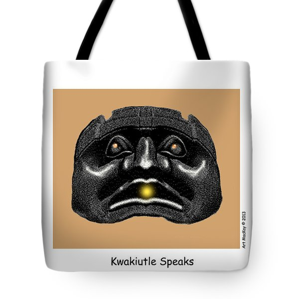 Kwakiutl Speaks Tote Bag