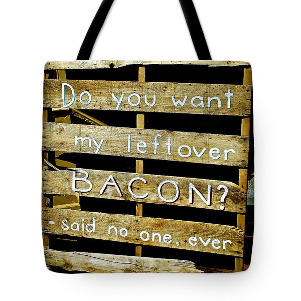 Leftover Bacon Tote Bag