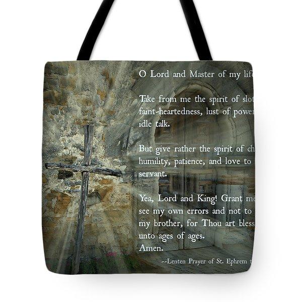 Lenten Prayer Of Saint Ephrem The Syrian Tote Bag