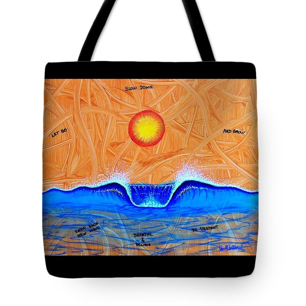 Let Go And Grow Tote Bag