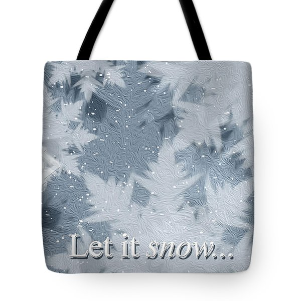 Tote Bag featuring the digital art Let It Snow by Rebecca Davis