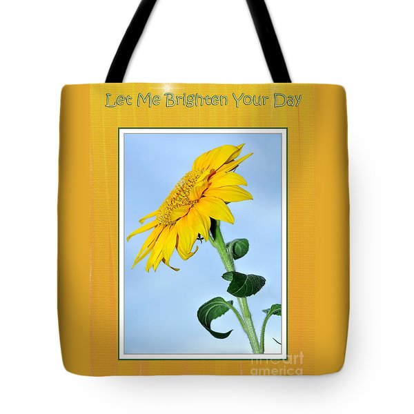 Let Me Brighten Your Day Tote Bag