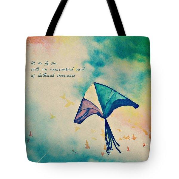 Let Me Fly Free Tote Bag