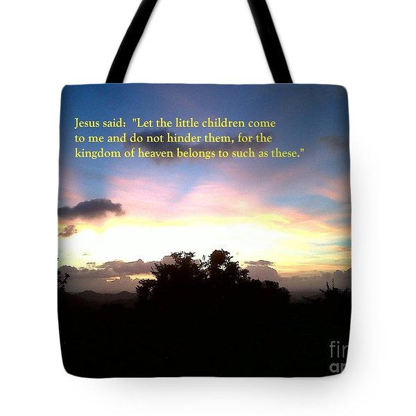 Let The Little Children Come To Me Tote Bag