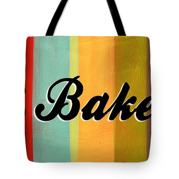 Let's Bake This Tote Bag by Linda Woods
