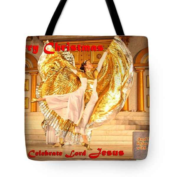 Let's Celebrate Lord Jesus And Dance Tote Bag