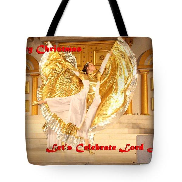 Let's Celebrate Lord Jesus4 Tote Bag