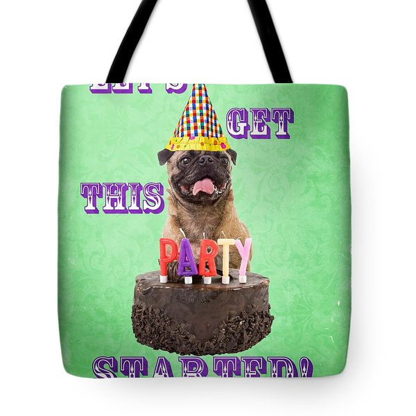 Let's Get This Party Started Tote Bag by Edward Fielding