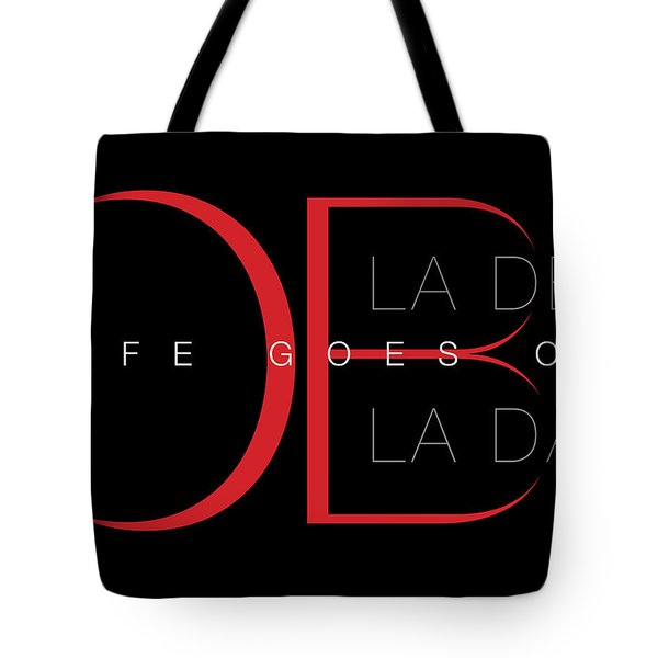 Life Goes On 1 Tote Bag by Stephen Anderson