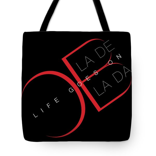 Life Goes On 2 Tote Bag by Stephen Anderson