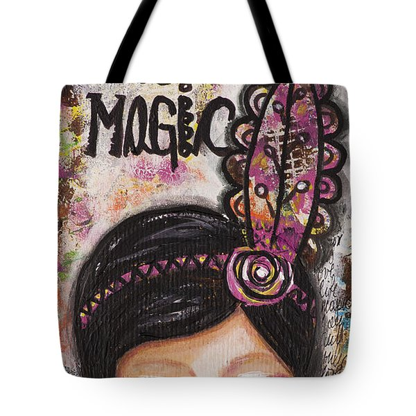 Life Is Magic Uplifting Collage Painting Tote Bag by Stanka Vukelic