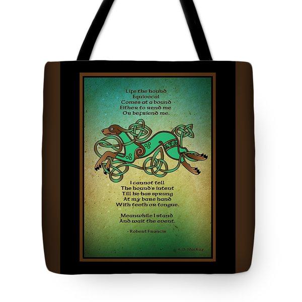 Life The Hound Tote Bag