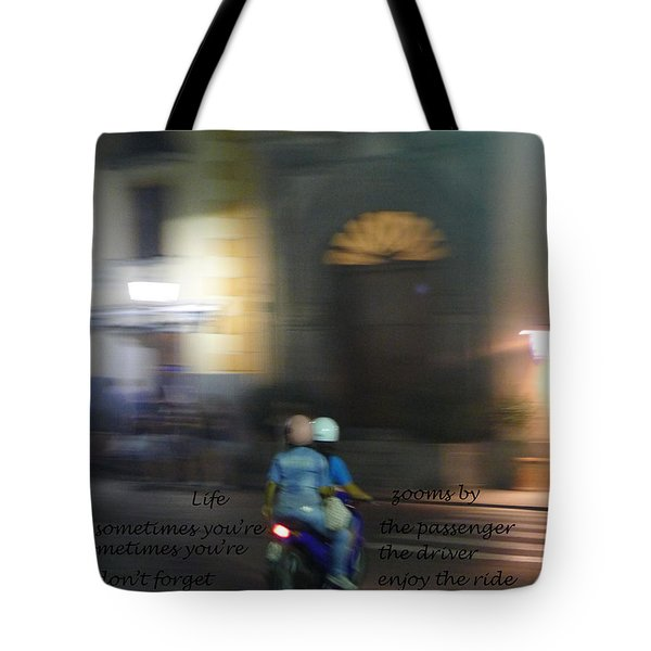 Life Zooms By  Tote Bag by Nora Boghossian