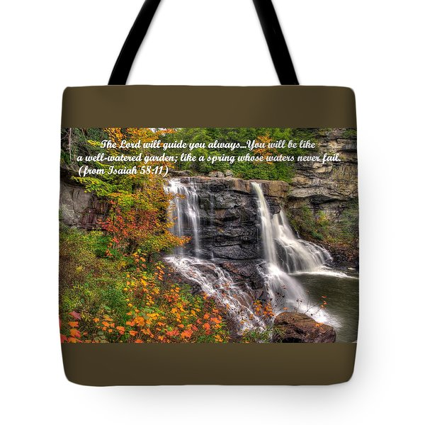 Like A Spring Whose Water Never Fails - Isaiah 58. 11 Tote Bag