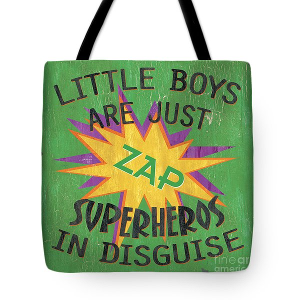 Little Boys Are Just... Tote Bag