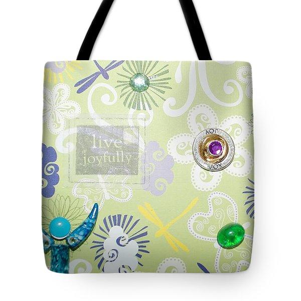 Live Joyfully Tote Bag