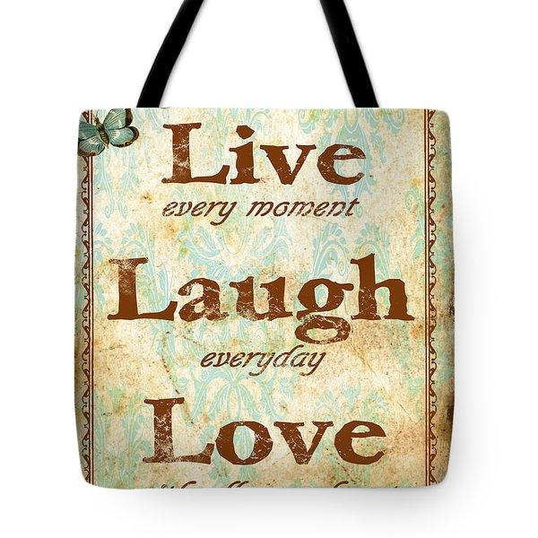 Live-laugh-love Tote Bag