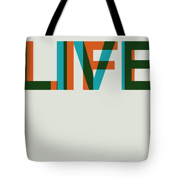 Live Life Poster 2 Tote Bag