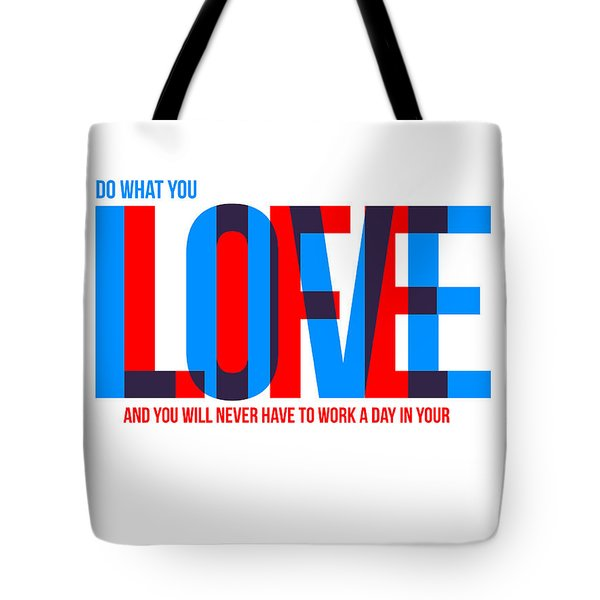 Live Love Poster Tote Bag