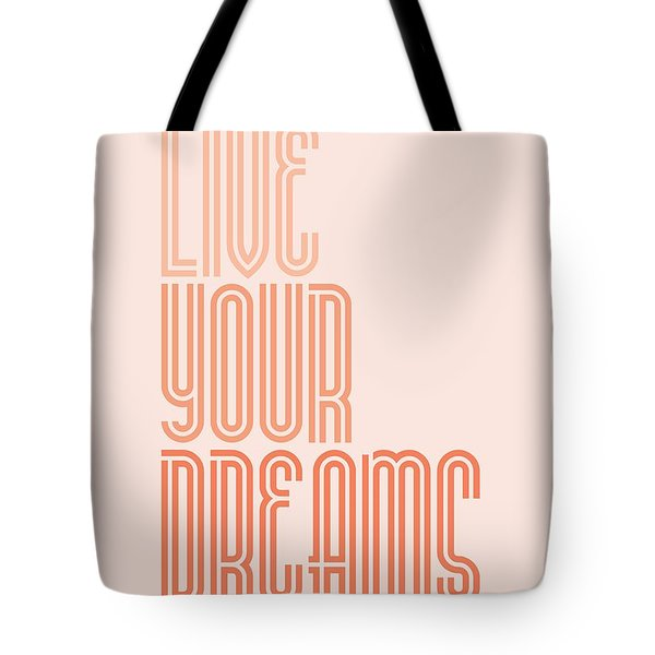 Live Your Dreams Wall Decal Wall Words Quotes, Poster Tote Bag