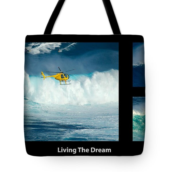 Living The Dream With Caption Tote Bag by Bob Christopher