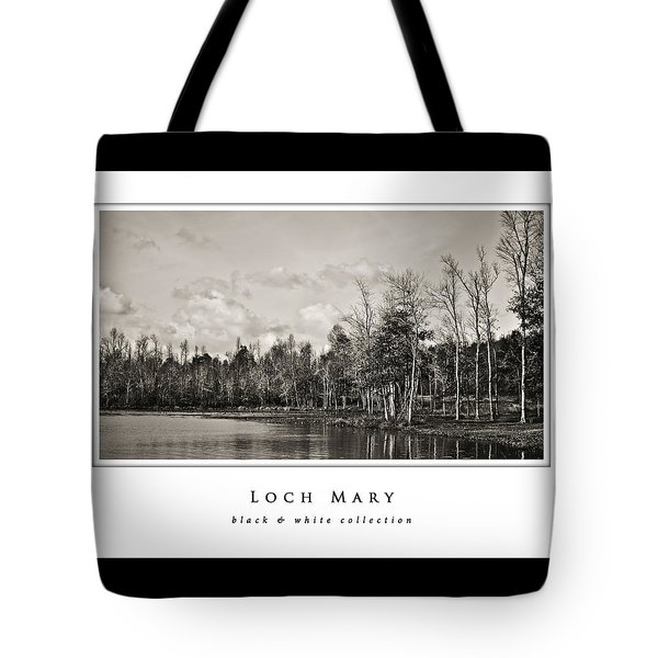 Loch Mary  Black And White Collection Tote Bag by Greg Jackson