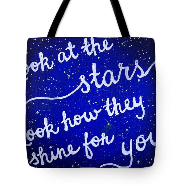 Look At The Stars Quote Painting Tote Bag by Michelle Eshleman
