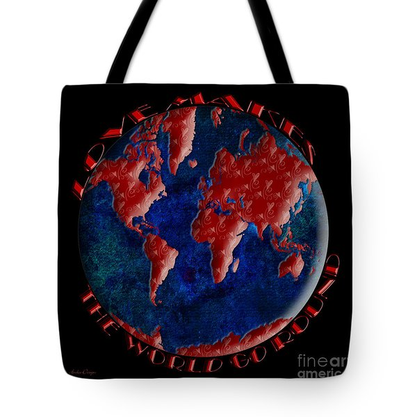 Love Makes The World Go Round 2 Tote Bag by Andee Design