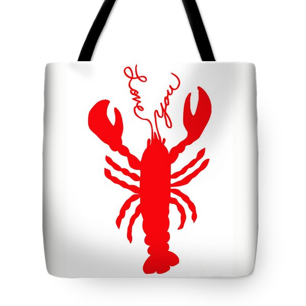 Love You Lobster With Feelers Tote Bag by Julie Knapp
