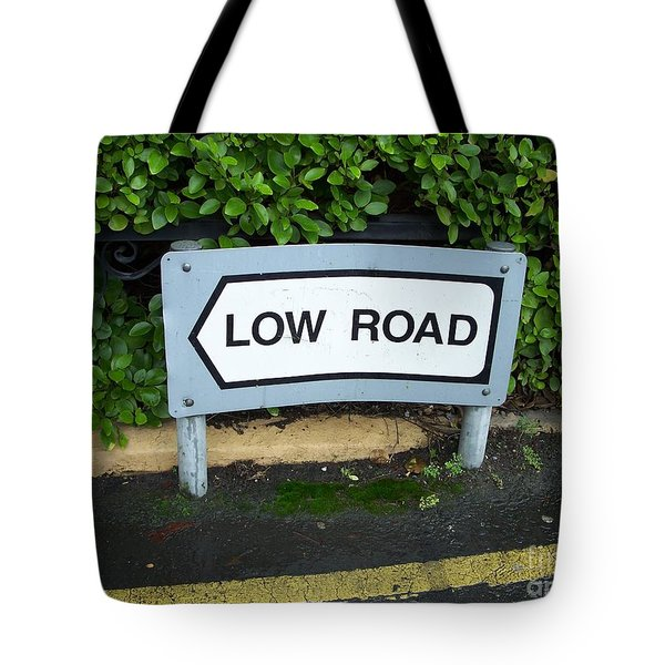 Low Road Tote Bag