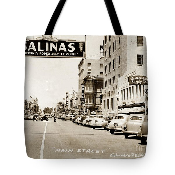 Main Street Salinas California 1941 Tote Bag