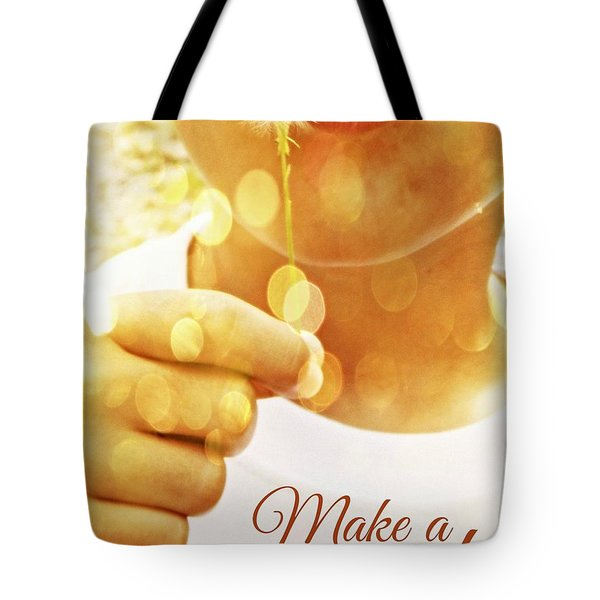 Make A Wish Tote Bag by Valerie Reeves