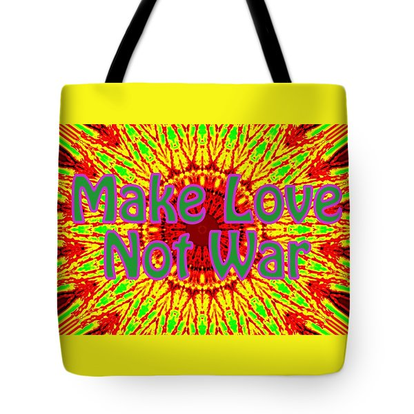 Make Love Not War 1 Tote Bag