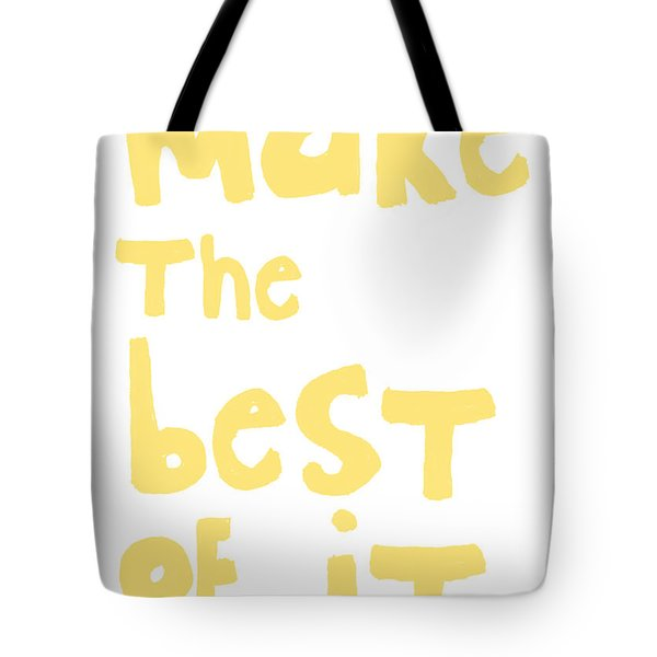 Make The Best Of It- Yellow And White Tote Bag