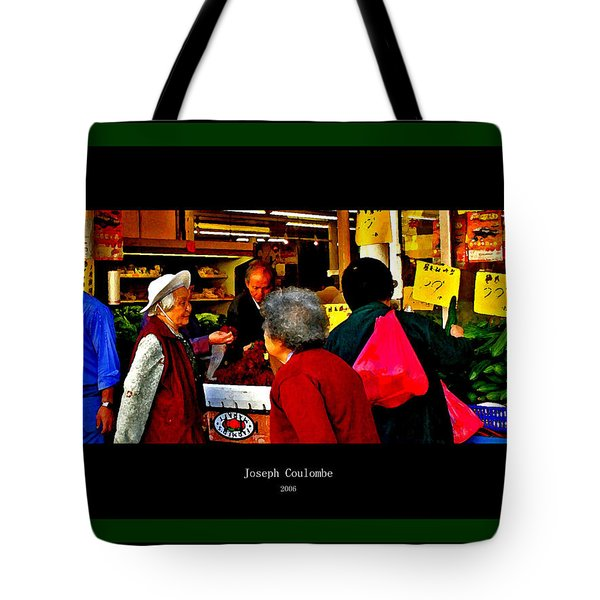 Market Day In Chinatown  Tote Bag by Joseph Coulombe
