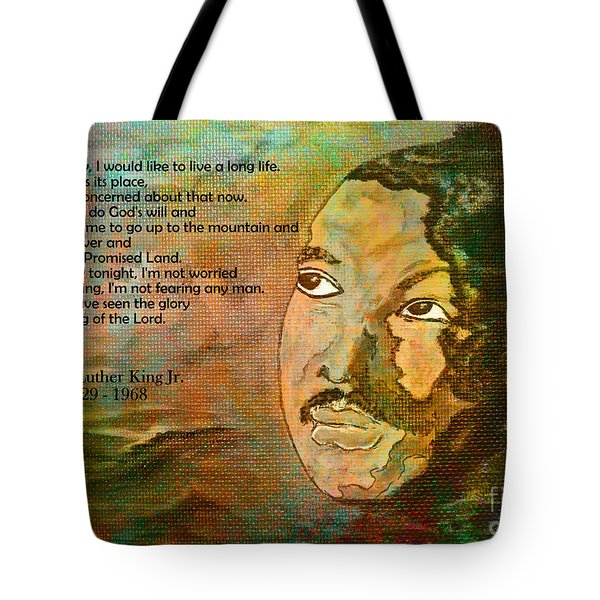 Martin Luther King Jr - I Have Been To The Mountaintop  Tote Bag