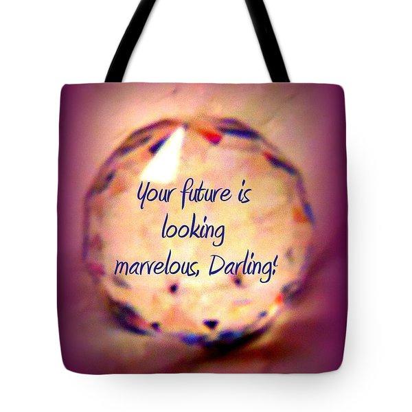 Marvelous Darling Tote Bag by Bobbee Rickard