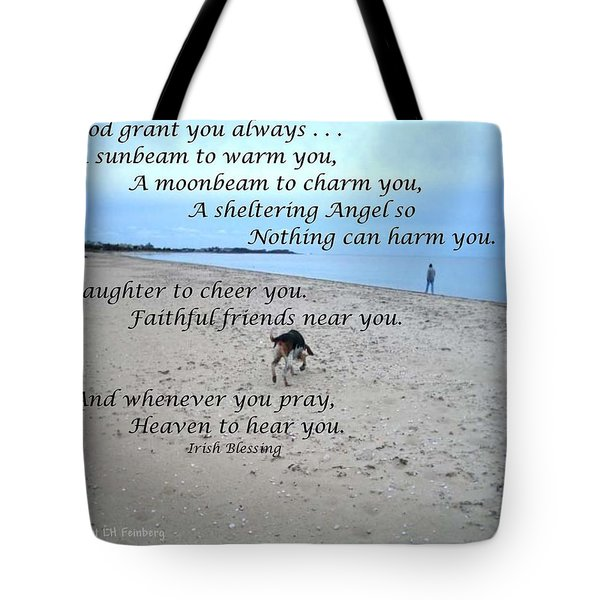 May God Grant You Always Tote Bag