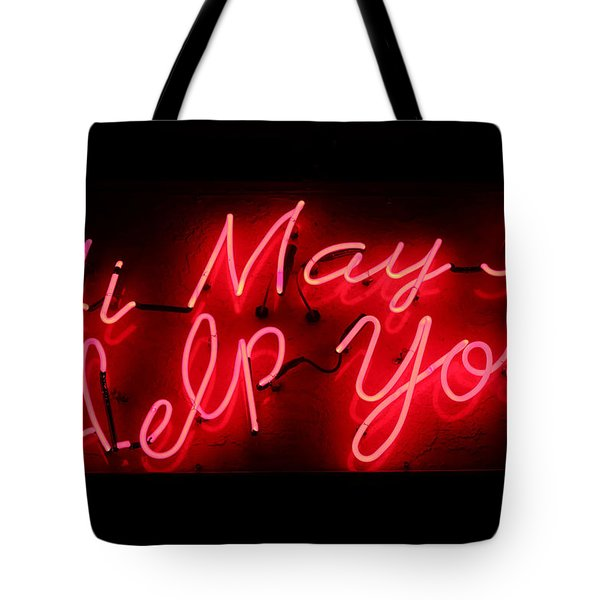 May I Help You Tote Bag
