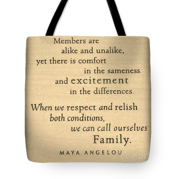 Maya Angelou Quote 3 Tote Bag