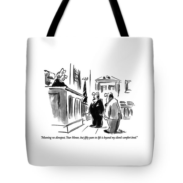 Meaning No Disrespect Tote Bag
